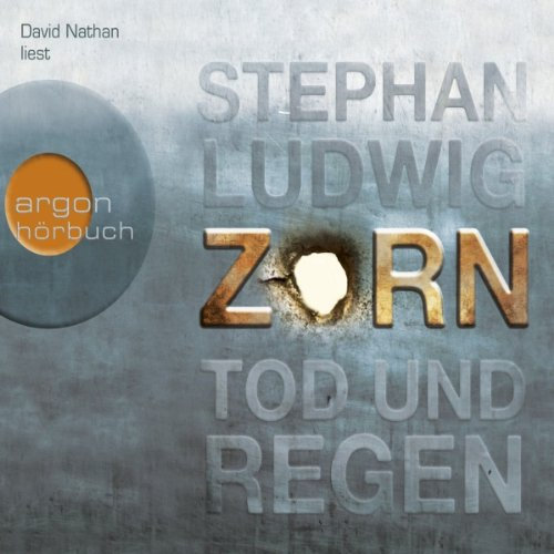 Zorn: Tod und Regen     Zorn 1              By:                                                                                                                                 Stephan Ludwig                               Narrated by:                                                                                                                                 David Nathan                      Length: 7 hrs and 47 mins     2 ratings     Overall 4.0
