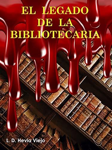 El legado de la Bibliotecaria. PDF EPUB Gratis descargar completo