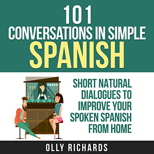 101 Conversations in Simple Spanish (Spanish Edition) cover art