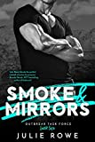 Smoke & Mirrors (Outbreak Task Force Book 2)