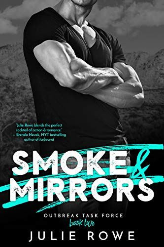 Smoke & Mirrors (Outbreak Task Force Book 2)