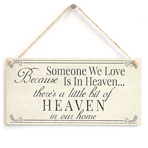 Meijiafei Because Someone We Love is in Heaven Theres A Little Bit of Heaven in Our Home - Bereavement/Sympathy Rememberence Gift Sign 10