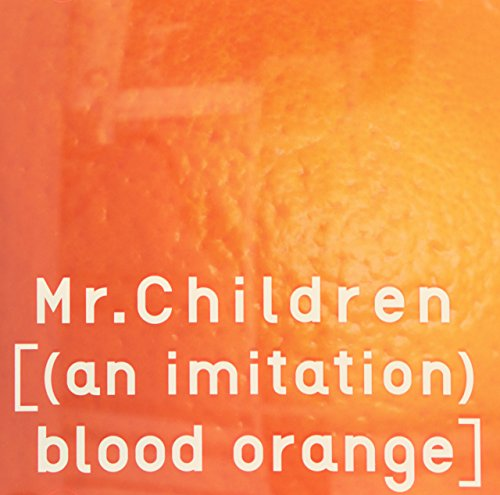[(an imitation) blood orange]/ Mr.Children