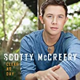Songtexte von Scotty McCreery - Clear as Day