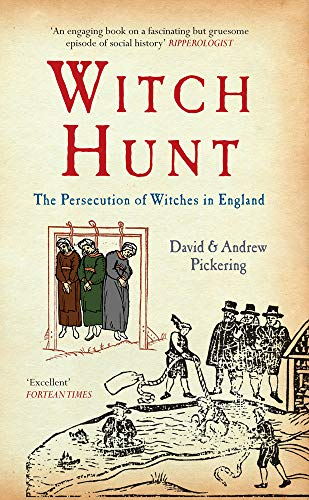 Witch Hunt: The Persecution of the Witches in England: The Persecution of Witches in England