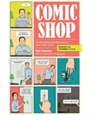 Gearino, D: Comic Shop: The Retail Mavericks Who Gave Us a New Geek Culture