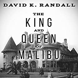King and Queen of Malibu: The True Story of the Battle for Paradise