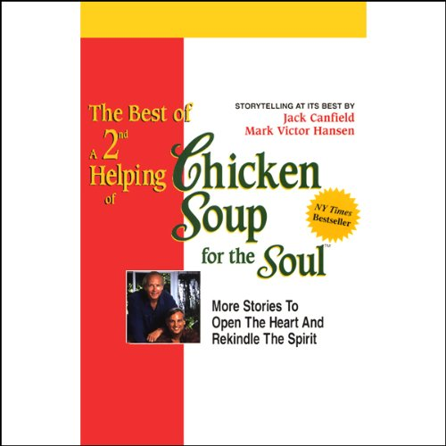 The Best of a 2nd Helping of Chicken Soup for the Soul audiobook cover art