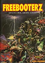 Freebooterz: Space Ork Army Lists (Warhammer 40, 000)