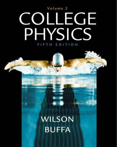 College Physics, Vol. 2 (Fifth Edition)