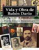Vida y Obra de Ruben Dario: Genealogia, Iconografia y Ensayos (Spanish Edition)