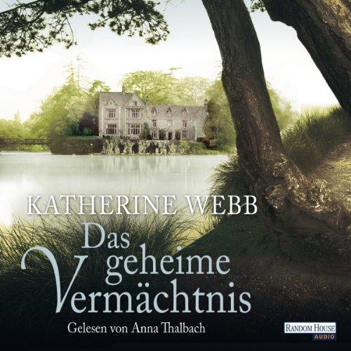 Das geheime Vermächtnis                   Autor:                                                                                                                                 Katherine Webb                               Sprecher:                                                                                                                                 Anna Thalbach                      Spieldauer: 7 Std. und 20 Min.     15 Bewertungen     Gesamt 4,4