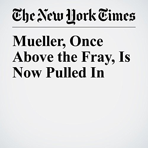 Mueller, Once Above the Fray, Is Now Pulled In copertina