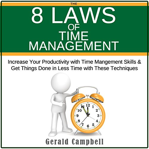 The 8 Laws of Time Management audiobook cover art