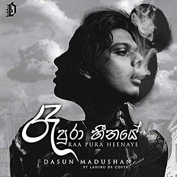 Raa Pura Heenaye (feat. Lahiru De Costa)