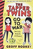 The Tapper Twins Go to War (With Each Other) (The Tapper Twins, 1)