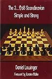 The 3...qd8 Scandinavian: Simple And Strong-Lowinger, Daniel Müller, Karsten