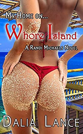 My Home on Whore Island