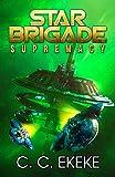 Star Brigade: Supremacy (SB3) (English Edition)