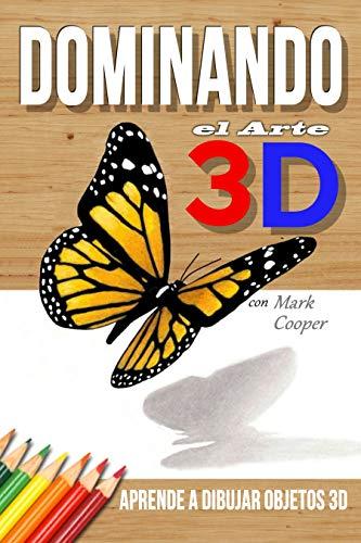 Dominando el Arte 3D con Mark Cooper: Aprende a Dibujar Objetos 3D