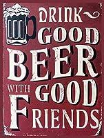 良いビールと友達のティンサインの装飾ヴィンテージ壁金属プラークカフェバー映画ギフト結婚式誕生日警告のためのレトロな鉄の絵