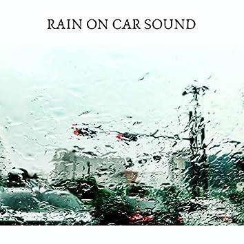 Rain on Car Sound