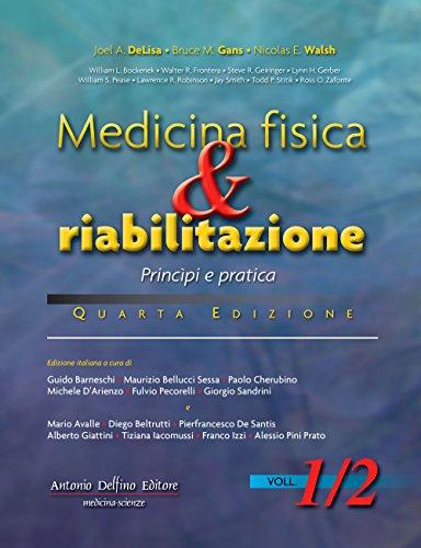 Medicina Fisica & Riabilitazione Principi e Pratica, 4ª ed. (2 Volumi)