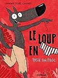 Le loup en slip, Tome 5 - Le Loup en slip passe un froc