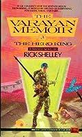 The Hero King (Varyan Memoir) 0451451554 Book Cover
