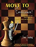 Move To Excellence!: Chess Manual And Chess Rules For Schools, Parents And Learners…-Greyling, Chris