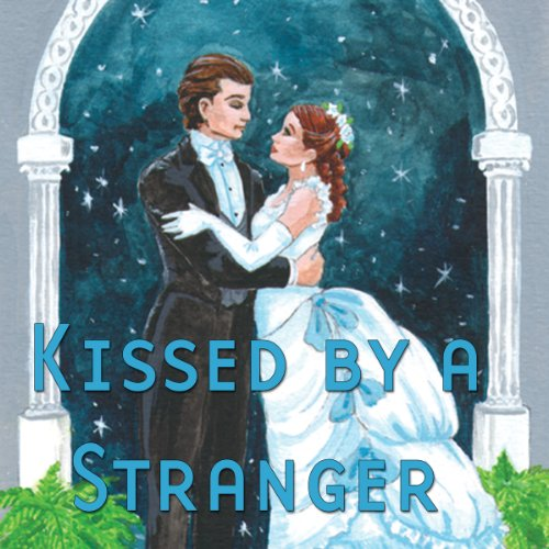 Kissed by a Stranger (Dramatized) audiobook cover art