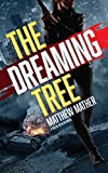 Image of The Dreaming Tree: The Delta Devlin Novels, Book 1