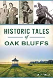 Historic Tales of Oak Bluffs (American Chronicles)