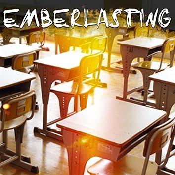 Emberlasting