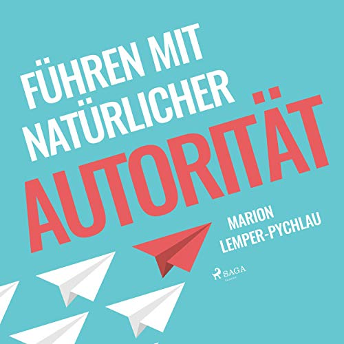 Führen mit natürlicher Autorität Titelbild