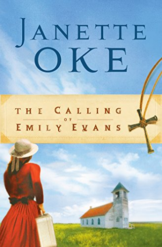 The Calling of Emily Evans (Women of the West Book #1) (English Edition)