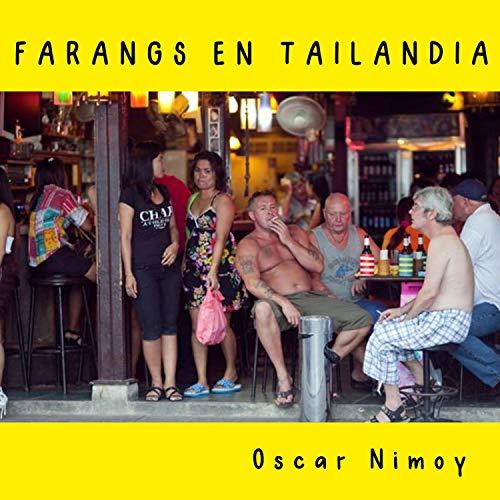 Farangs en Tailandia [Explicit]