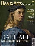 Beaux Arts Magazine, Hors-série - Raphaël : L'inventaire de la beauté