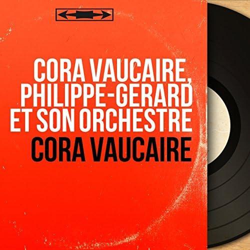 Cora Vaucaire, Philippe-Gérard et son orchestre