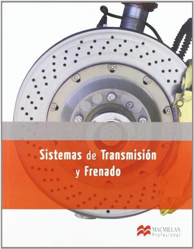 Sistemas Trans y Frenado LOE 2012 (Electromecánica de Vehículos Automóviles)