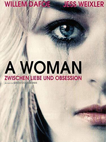 A Woman - Zwischen Liebe und Obsession
