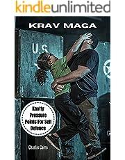 Krav Maga: Knotty Pressure Points For Self Defense (English Edition)
