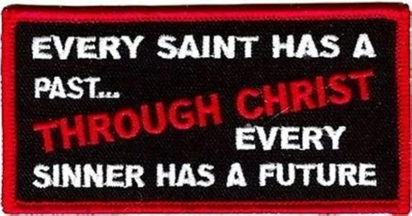 Saint has PAST Sinner FUTURE THROUGH CHRIST Christian Jesus BIKER patch PAT-1586