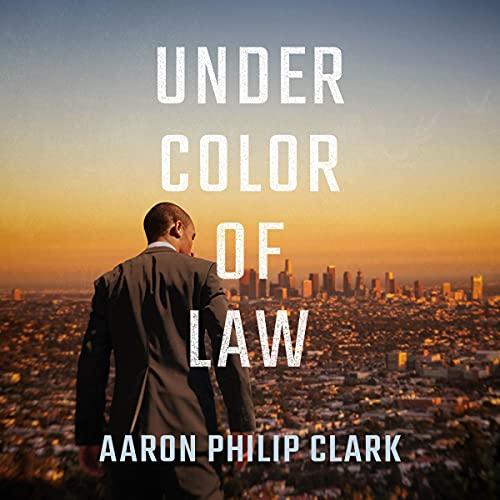 Under Color of Law: Trevor Finnegan, Book 1