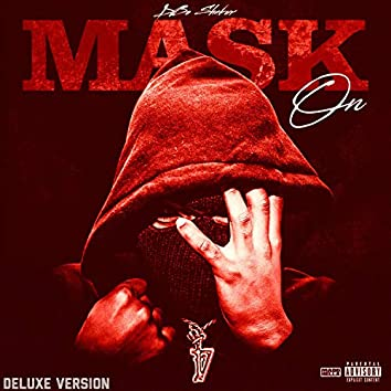 Mask on Deluxe