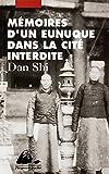 Mémoires d'un eunuque dans la Cité interdite (Picquier poche t. 35) - Format Kindle - 6,99 €