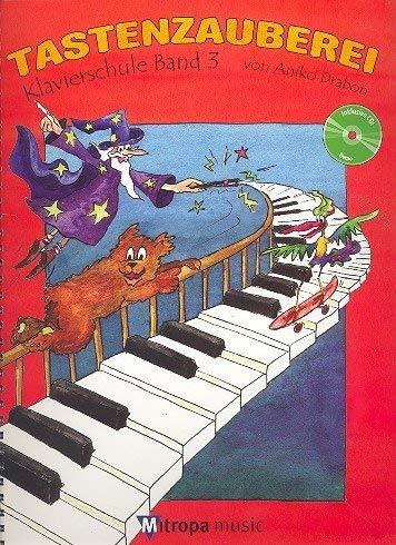 Tastenzauberei Band 3 - Schule für Einzel- und Gruppenunterricht in deutscher Sprache - Klavierschule von Aniko Drabo - Mit CD - ISBN: 9789043130868