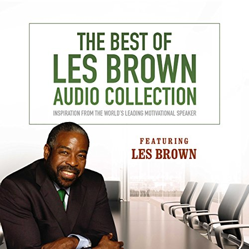 Couverture de The Best of Les Brown Audio Collection