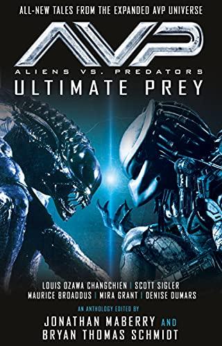 Aliens vs. Predators - AVP: ULTIMATE PREY (English Edition)