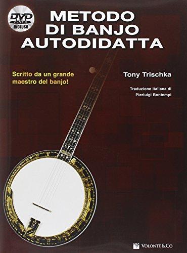Metodo di banjo autodidatta. Con DVD (Didattica musicali